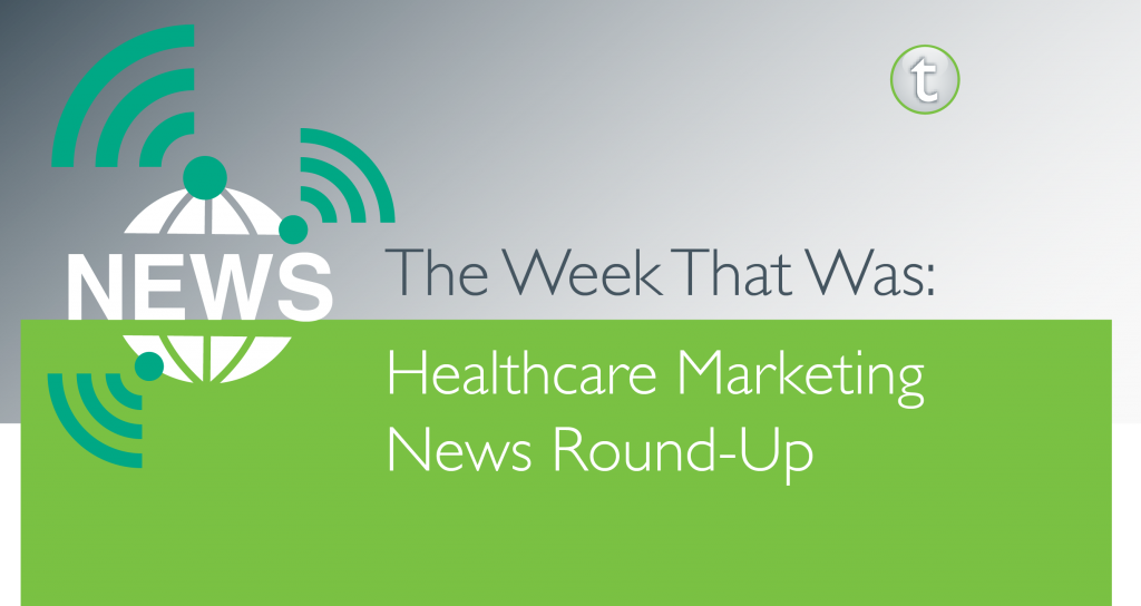 The Week That Was 5 Healthcare Stories You Need To Know