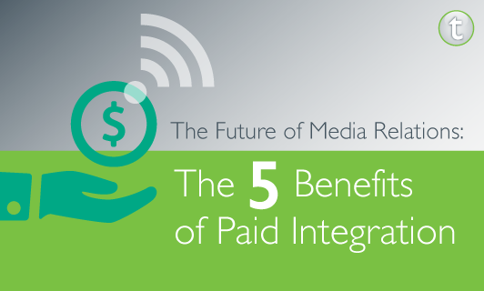 The Future Of Media Relations 5 Benefits Of Paid